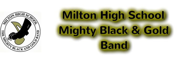 Milton High School Mighty Black & Gold Band